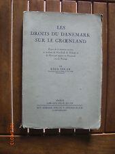 Les droits du Danemark sur le Groenland. Exposé de la situation ancienne ..1933