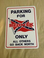 Parking For Redneck FunnyGift PVC  Street Sign bar man cave 8.5 x12