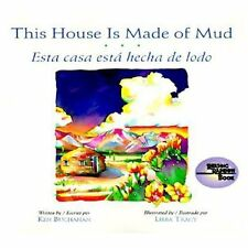 Reading Rainbow Bks.: This House Is Made of Mud (Esta Casa Esta Hecha de...