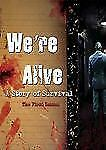 We're Alive: A Story of Survival - Season One A Full Cast Audio Drama)