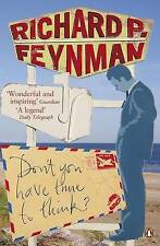 Don't You Have Time to Think, Richard P. Feynman