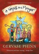 "A Wayne in a Manger Gervase Phinn ""AS NEW"" Book"