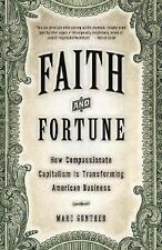 Faith and Fortune: How Compassionate Capitalism Is Transforming American Busines