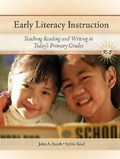 Early Literacy Instruction: Teaching Reading and Writing in Today's Primary Gra