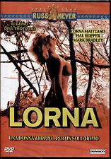 LORNA (Russ Meyer) - DVD NUOVO E SIGILLATO, PRIMA STAMPA, NO IMPORT, NO EDICOLA