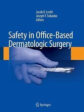 Safety in Office-Based Dermatologic Surgery (2015, Hardcover)