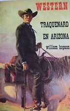 WESTERN COLLECTION LE MASQUE N° 66 TRAQUENARD EN ARIZONA de WILLIAM HOPSON
