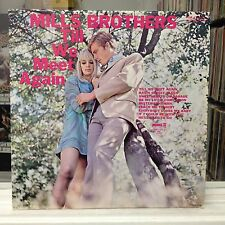 EXC/NM LP~The MILLS BROTHERS~Till We Meet Again~[1968 PICKWICK Issue]~