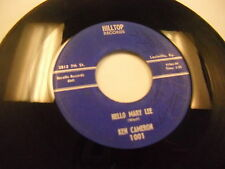 Ken Cameron Hello Mary Lee/You Don't Have 45 RPM Hilltop Records VG+ harmonica