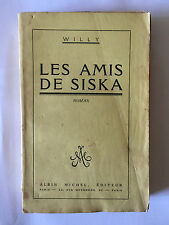 LES AMIS DE SISKA 1931 WILLY