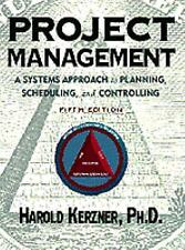 Project Management : A Systems Approach to Planning, Scheduling, & Controlling