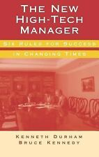 The New High-Tech Manager: Six Rules for Success in Changing Times (Ar-ExLibrary