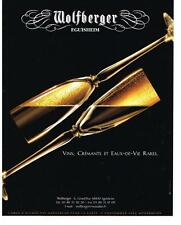 PUBLICITE  ADVERTISING  2008   WOLFBERGER   vins  crémants &  eaux de vie