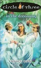 Circle of Three #5: In the Dreaming Bird, Isobel Mass Market Paperback