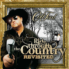 Colt Ford Ride Through the Country Revisited CD NEW 2013 Ronnie Dunn The Lacs