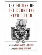 The Future of the Cognitive Revolution (1997, Paperback)