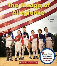 Rookie Read-About® American Symbols: The Pledge of Allegiance by Justine...