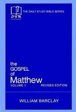 The Gospel of Matthew: Vol. 1, Chapters 1-10 (The Daily Study Bible Series, Revi