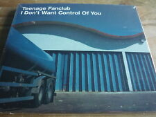 TEENAGE FANCLUB - I DON'T WANT CONTROL OF YOU 3 TRK CD DIGIPACK SINGLE (REF B8)