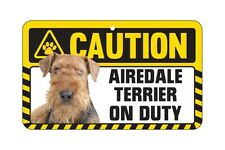 Dog Sign Caution Beware - Airedale Terrier
