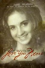 Love You More: The Taylor Behl Story