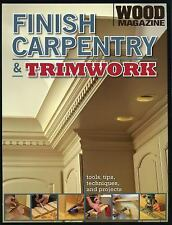 Wood Magazine - Finish Carpentry And Trimwork (2008) - Used - Trade Paper (