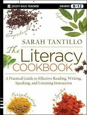 The Literacy Cookbook: A Practical Guide to Effective Reading, Writing, Speaking