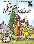 God, My Creator: The Apostles' Creed (Arch Books)