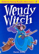 Wendy the Witch (Usborne young puzzle adventures) Dolby, Karen Very Good Book