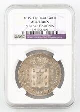 1835 Portugal 400 Reis, Pinto (NGC AU Details) Lisbon Mint Silver Coin KM#403.2
