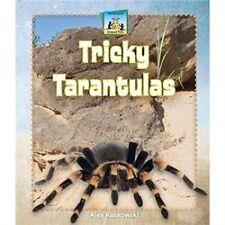 Tricky Tarantulas (Unusual Pets)