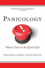 G, Panicology: What's There to Be Afraid Of?, Aldersey-Williams, Hugh, Briscoe,