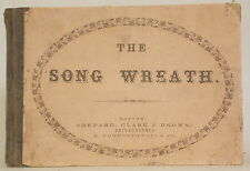 1857 THE SONG WREATH by W.D. WILLIAMS Elementary Principles Concise Instruction