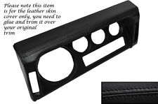 BLACK LEATHER SPEEDO SURROUND SKIN COVER FITS LAND ROVER DEFENDER 90 110 83-06