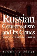 Russian Conservatism and Its Critics: A Study in Political Culture-ExLibrary