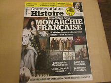 grandes affaires de l'histoire  7 ..   monarchie francaise  ...2014..