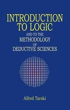 Introduction to Logic: and to the Methodology of Deductive Sciences (Dover Books