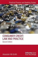Practical Finance and Banking Guides: Consumer Credit : Law and Practice by...