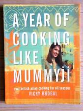 """A YEAR OF COOKING LIKE MUMMYJI""BRITISH ASIAN COOKING- VICKY BHOGAL-NEW COPY!"