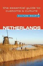 Netherlands - Culture Smart!: the essential guide to customs & culture, Buckland