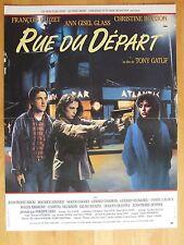 AFFICHE - RUE DU DEPART de Tony Gatlif - François Cluzet