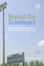 Beyond the Scoreboard: Youth Employment Opportunities and Skills Devel-ExLibrary