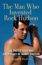 THE MAN WHO INVENTED ROCK HUDSON/ROBERT HOFLER