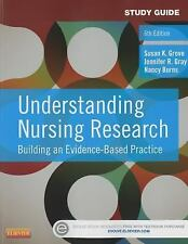Study Guide for Understanding Nursing Research: Building an Evidence-Based Pract