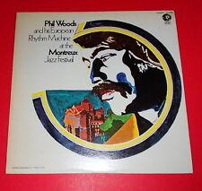Phil Woods & European Rhythm Machine - At the Montreux Jazz Festival-- LP / Jazz