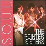 POINTER SISTERS : S.O.U.L. (CD) sealed