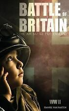 World War II Book: WWII: Battle of Britain - the Air Battle for England by...