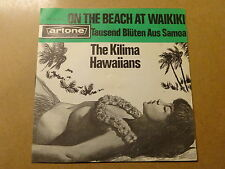 "SINGLE 7"" / THE KILIMA HAWAIIANS: ON THE BEACH AT WAIKIKI (ARTONE, HOLLAND)"