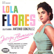 LOLA FLORES Antonio Gonzalez Juerga Flamenca SP Press Seeco 17.177 EP