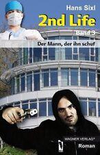 2nd Life von Hans Sixl (2013, Taschenbuch)